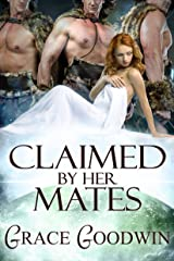 Claimed by Her Mates (Interstellar Brides Book 3) Kindle Edition