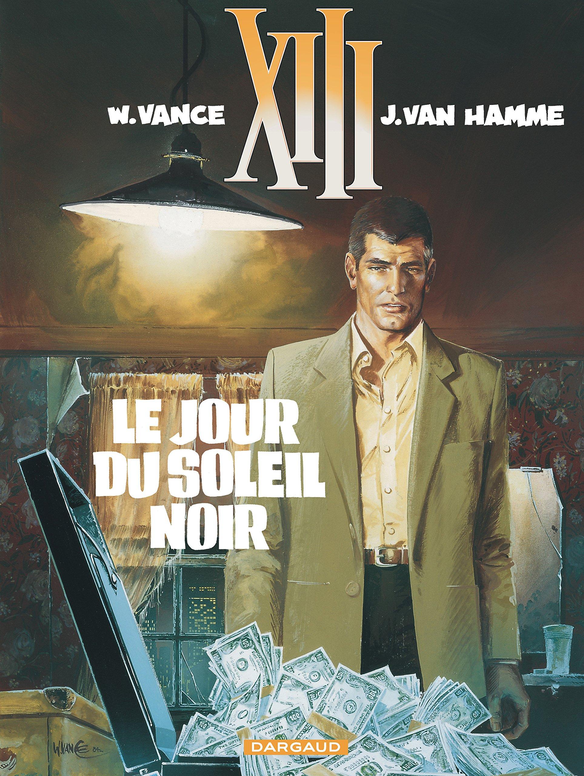 Amazon.fr - XIII, tome 1, Le jour du soleil noir - William Vance, Jean Van  Hamme - Livres