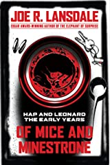 Of Mice and Minestrone: Hap and Leonard: The Early Years Kindle Edition