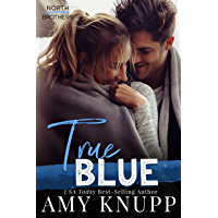 True Blue (North Brothers Book 3)