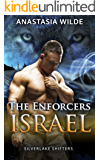 The Enforcers: ISRAEL (Silverlake Shifters) (Silverlake Enforcers Book 2)