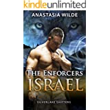 The Enforcers: ISRAEL (Silverlake Shifters) (Silverlake Enforcers Book 2)
