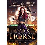 Dark Horse (A Demon's Guide to the Afterlife Book 1)