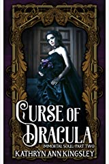 Curse of Dracula (Immortal Soul Book 2) Kindle Edition