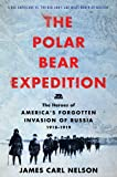 The Polar Bear Expedition: The Heroes of