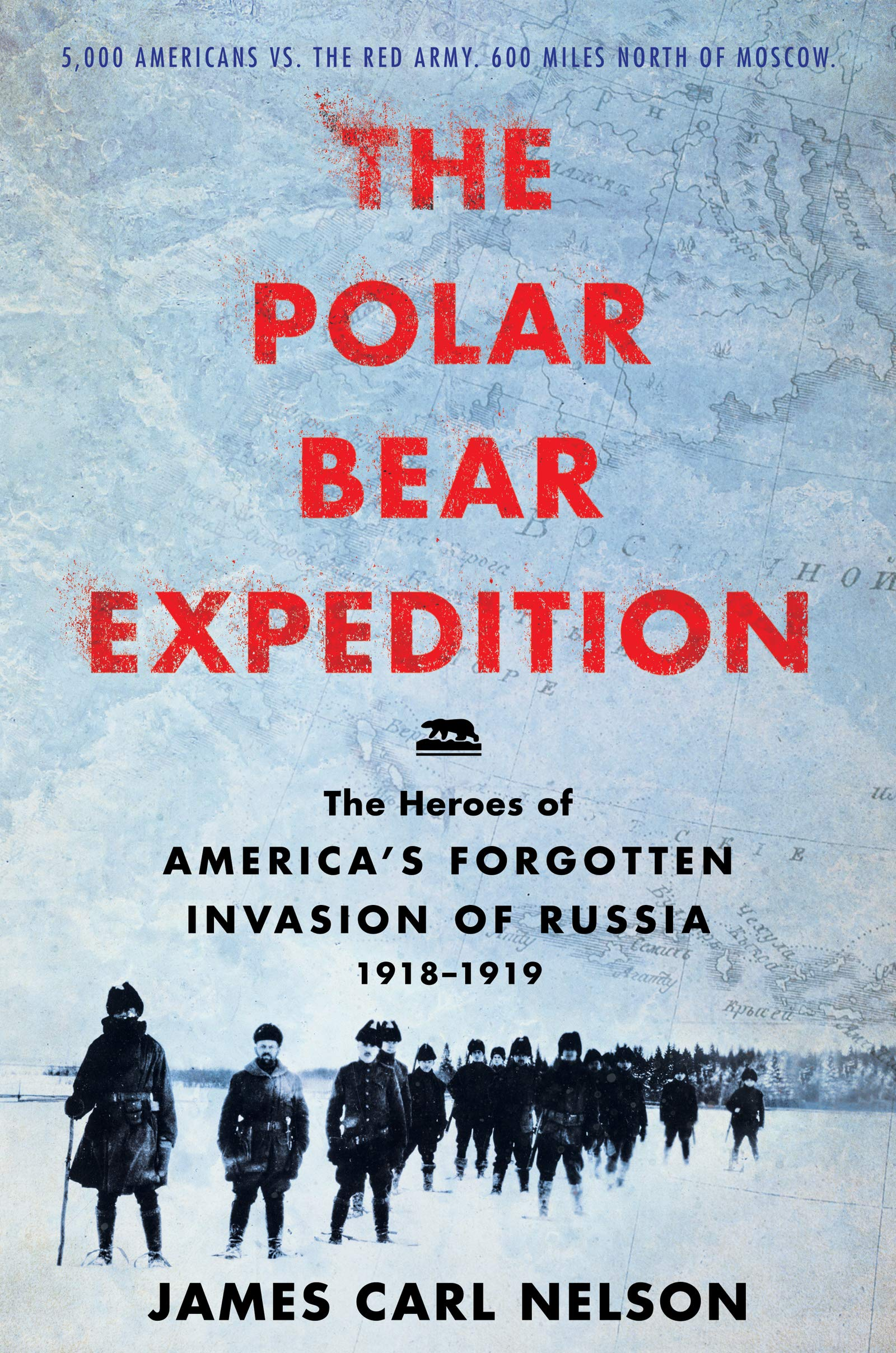 c9901921556 The Polar Bear Expedition  The Heroes of America s Forgotten ...