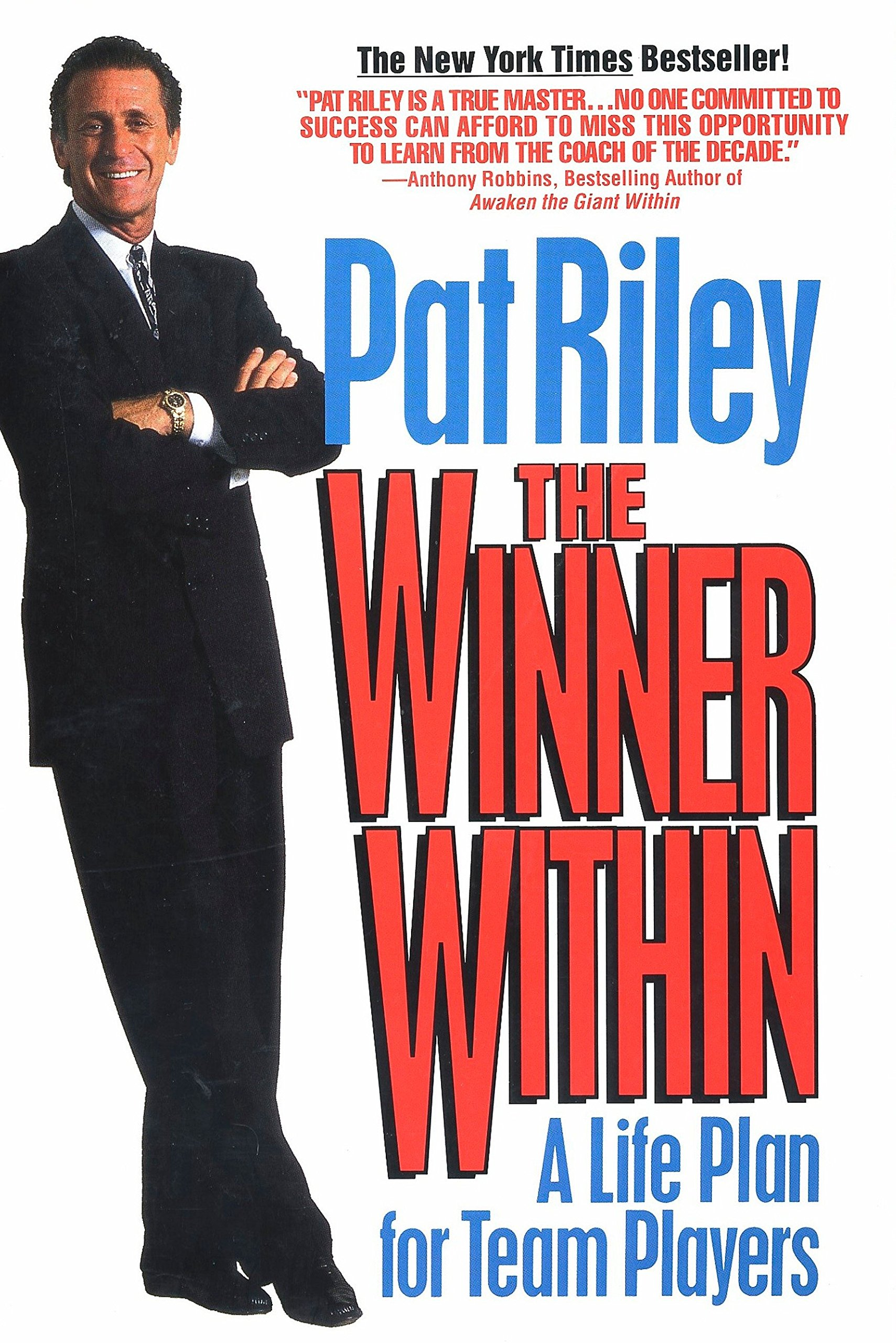 70035cd7d8a The Winner Within  A Life Plan for Team Players  Pat Riley ...