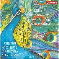 Kodaly: Dances of Galanta / Háry János Suite / Peacock Variations