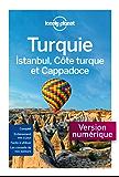Turquie, Istanbul, Côte Turque et Cappadoce 5ed