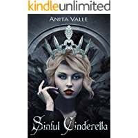 Sinful Cinderella (Dark Fairy Tale Queen Series Book 1) book cover