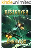 Destroyer (The Void Wraith Saga Book 1)