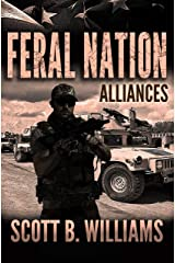 Feral Nation - Alliances (Feral Nation Series Book 9) Kindle Edition