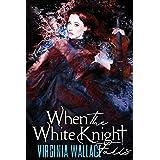 When the White Knight Falls