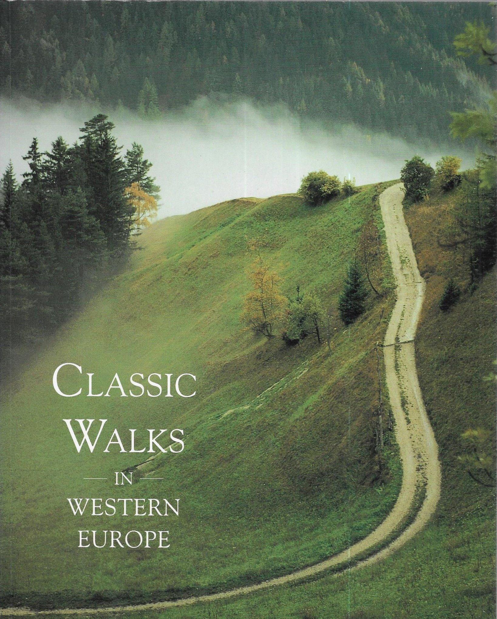 Classic Walks in Western Europe by Gillian Souter (2001-06-03) pdf epub