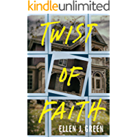 Twist of Faith (Ava Saunders Book 1)