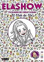 Elashow. Tu Diario De Creatividad: El Club De Ela