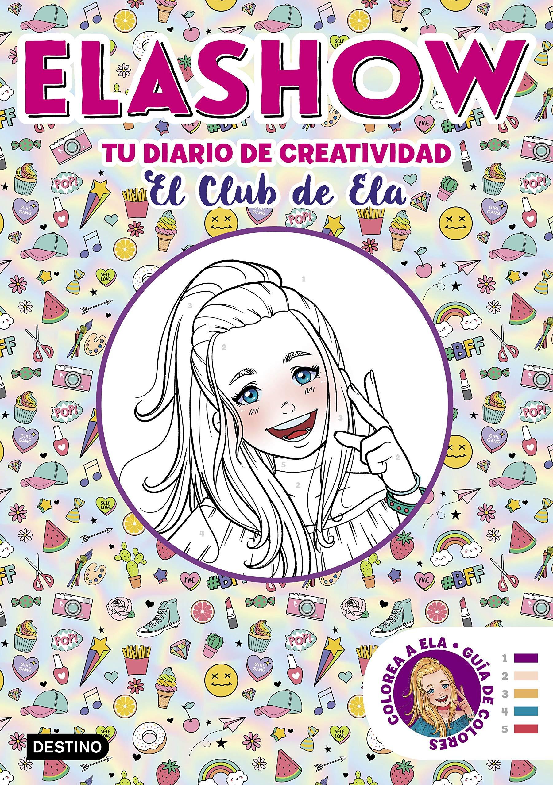 Elashow. Tu diario de creatividad: El Club de Ela Youtubers infantiles:  Amazon.es: Elaia Martínez: Libros