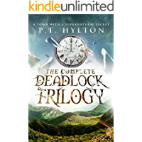 The Deadlock Trilogy Box Set: (A Supernatural Suspense Collection: Regulation 19, A Place Without Shadows, The Broken Clock)