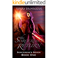 The Sorceress's Return: A Reverse Harem Fantasy Romance (Book One of the Sorceress's Seven Trilogy)