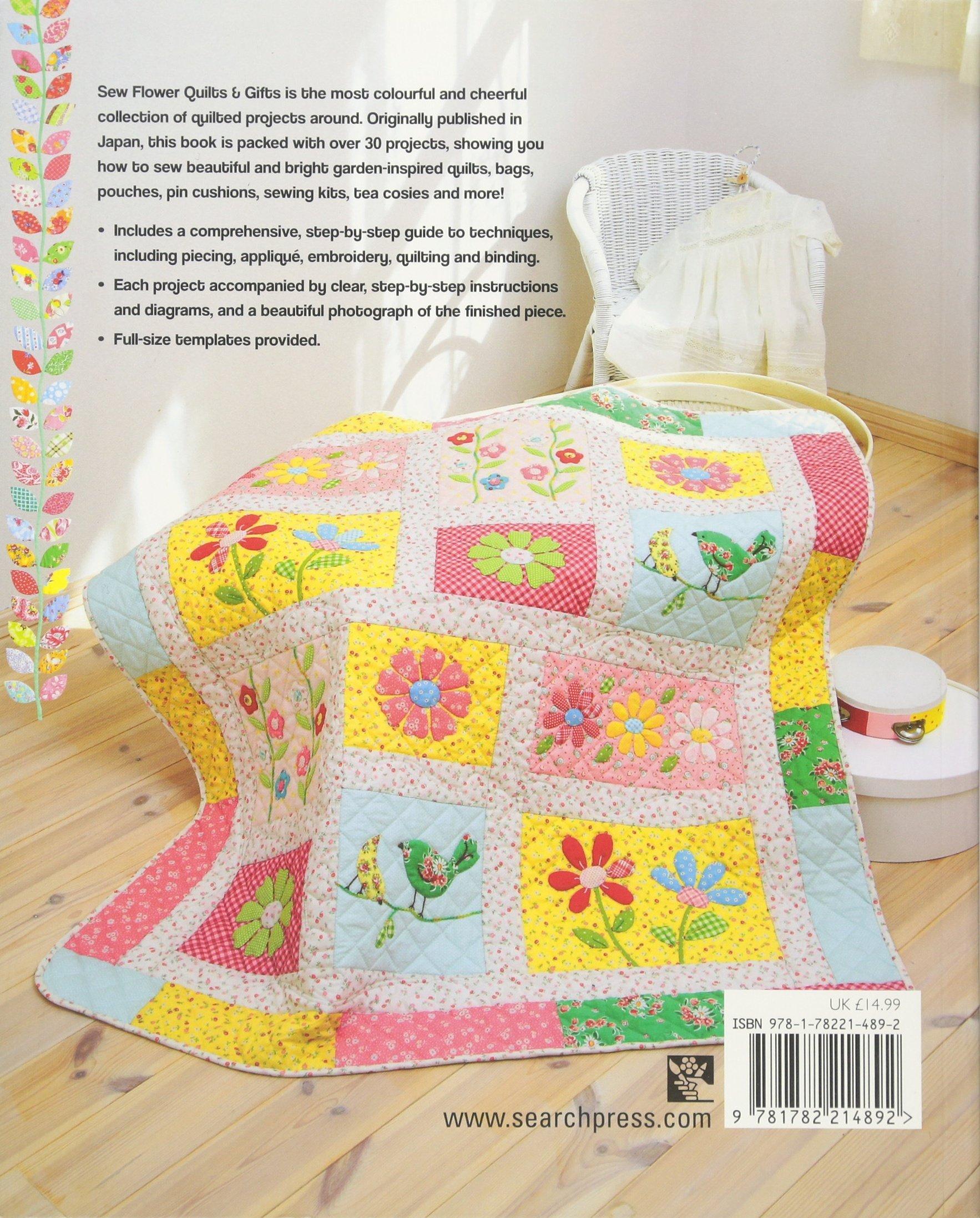 Sew Flower Quilts & Gifts: Amazon: Atsuko Matsuyama: 9781782214892:  Books