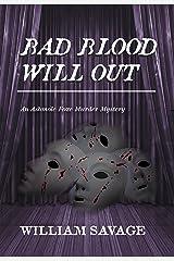 Bad Blood Will Out: An Ashmole Foxe Georgian Mystery (The Ashmole Foxe Georgian Mysteries Book 4) Kindle Edition