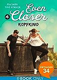 Even Closer: Kopfkino
