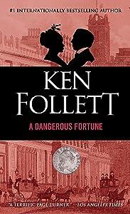 A Dangerous Fortune: A Novel