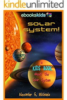 Solar System A Kids Book About The