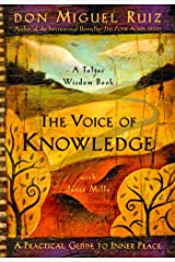 The Voice of Knowledge: A Practical Guide to Inner Peace Paperback
