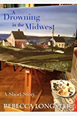A Drowning in the Midwest Kindle Edition