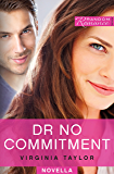 Dr No Commitment (Random Romance)