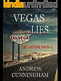 """Vegas Lies (""""Lies"""" Mystery Thriller Series Book 3)"""