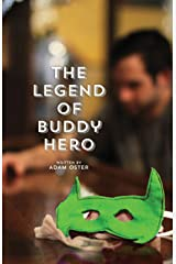 The Legend of Buddy Hero (The Defenders Saga Book 1) Kindle Edition