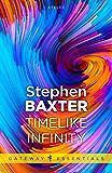 Timelike Infinity (Xeelee Book 2)