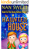(6) The Haunted House (Dusky Hollows)