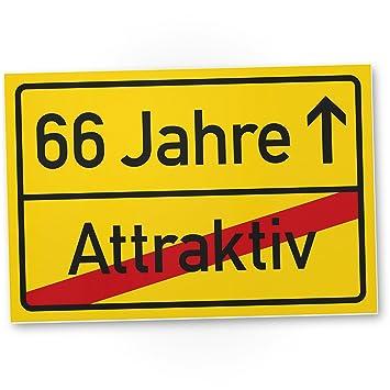 66 Jahre Attraktiv Ortsschild Kunststoff Schild Geschenk 66