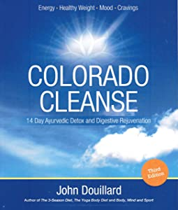 Colorado Cleanse 3.0: 14 Day Detox and Digestive Rejuvenation (Third Edition)