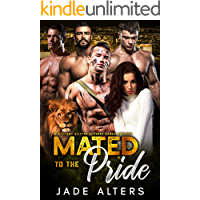 Mated to the Pride: A Military Shifter Reverse Harem Romance