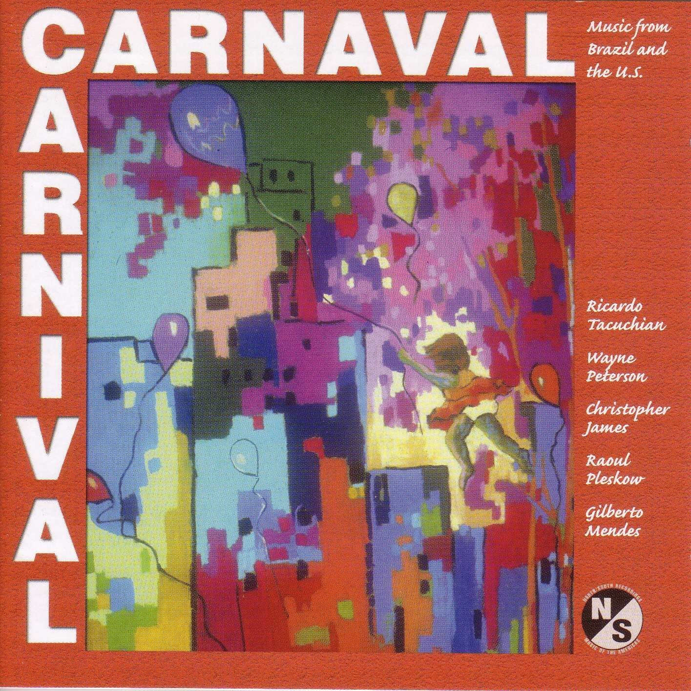Carnaval: Music from Brazil & the Us by North/South Consonance