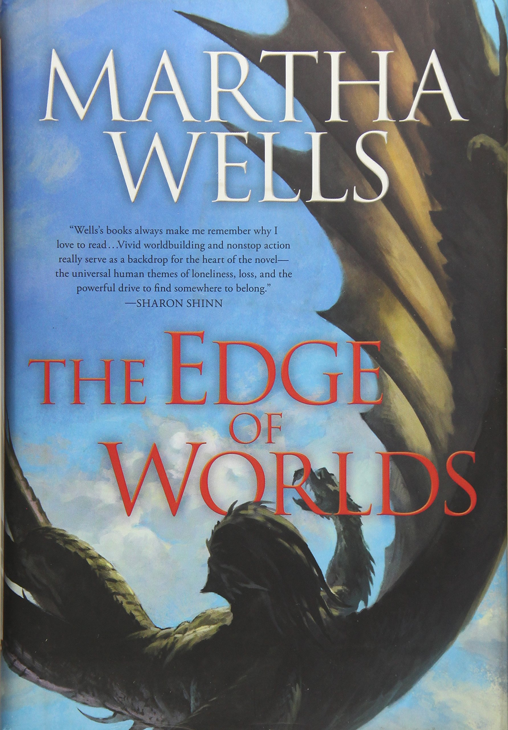 The Edge of Worlds: Volume Four of the Books of the Raksura ebook