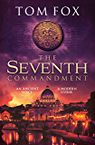 The Seventh Commandment: the ultimate twisty and gripping conspiracy thriller
