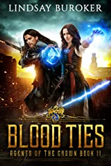 Blood Ties (Agents of the Crown Book 2) Kindle Edition
