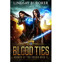 Blood Ties (Agents of the Crown Book 2) (English Edition)