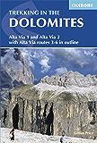 Trekking in the Dolomites: Alta Via 1 and Alta Via 2 (Cicerone Guides)