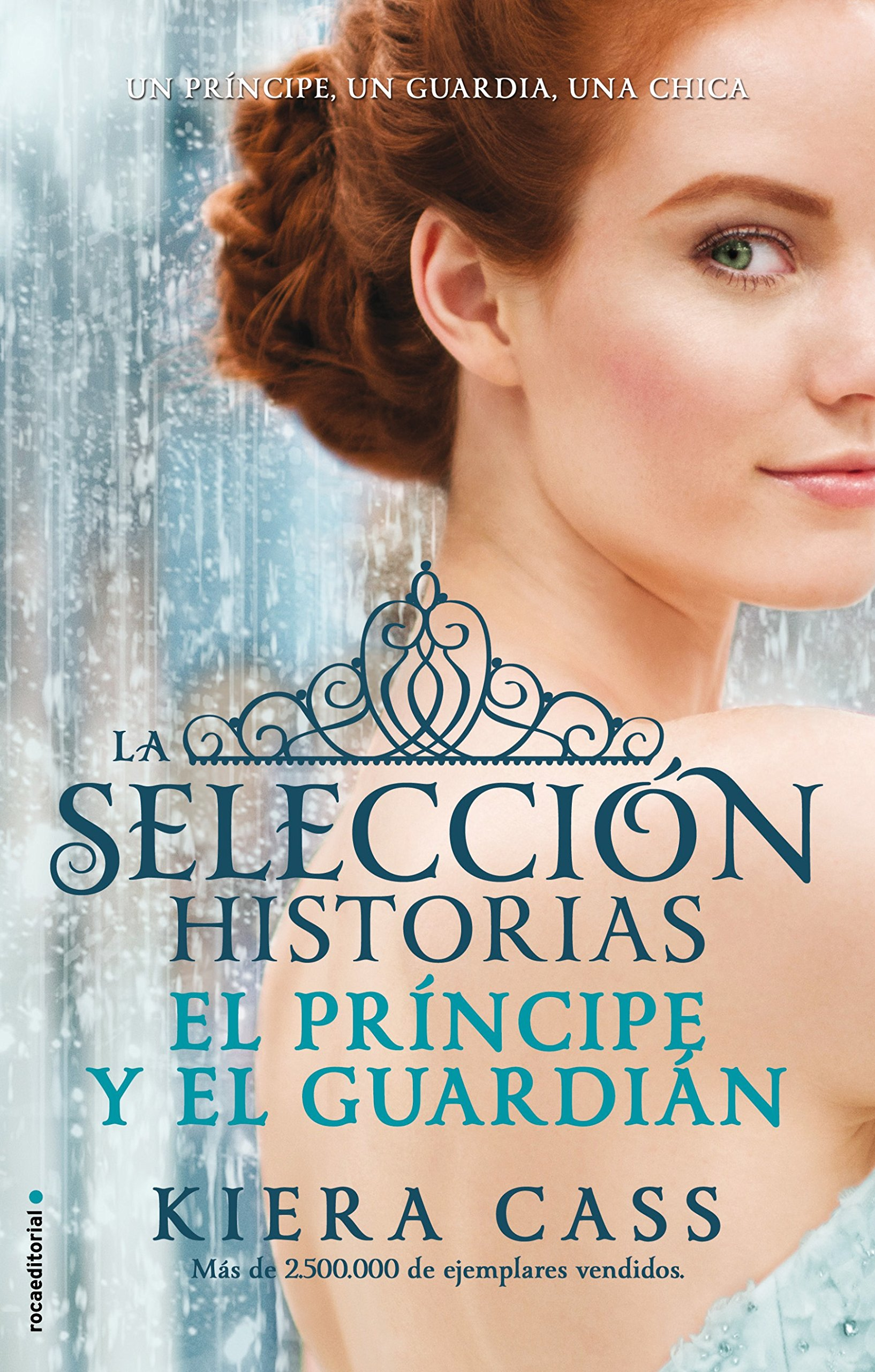 Amazon.com: El principe y El guardian. Historias de La Seleccion Vol. 1 (Historias De La Seleccion/the Selection) (Spanish Edition) (La seleccion: ...