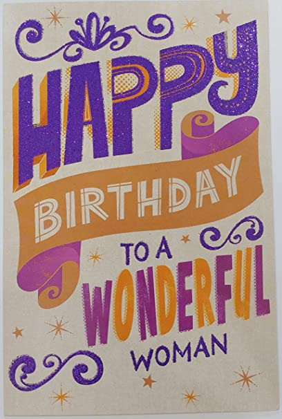 Amazon Happy Birthday To A Wonderful WOMAN Greeting Card For
