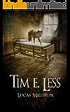 Tim E. Less