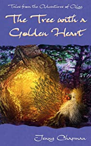The Tree with a Golden Heart (Tales from the Adventures of Algy Book 2)