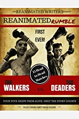 The Reanimated Rumble Kindle Edition