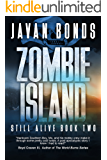 Zombie Island: Still Alive Book Two